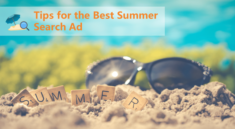 New iMedia Summer Search Ads Tips